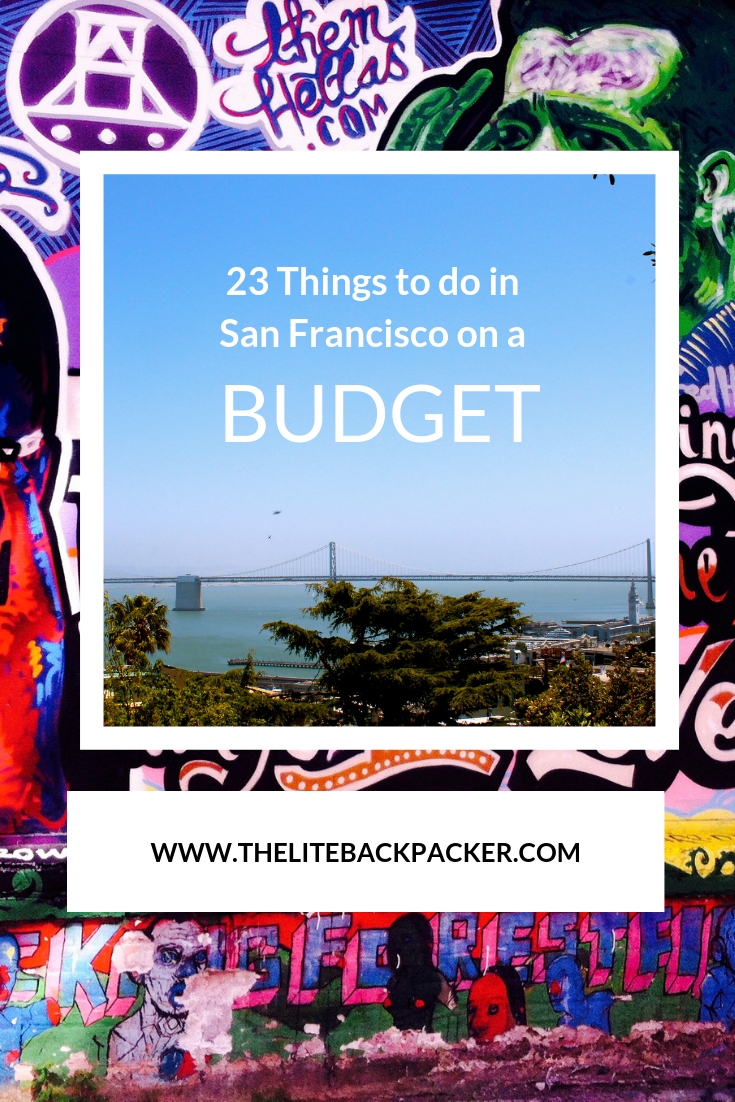 23 things to do in San Francisco on a budget