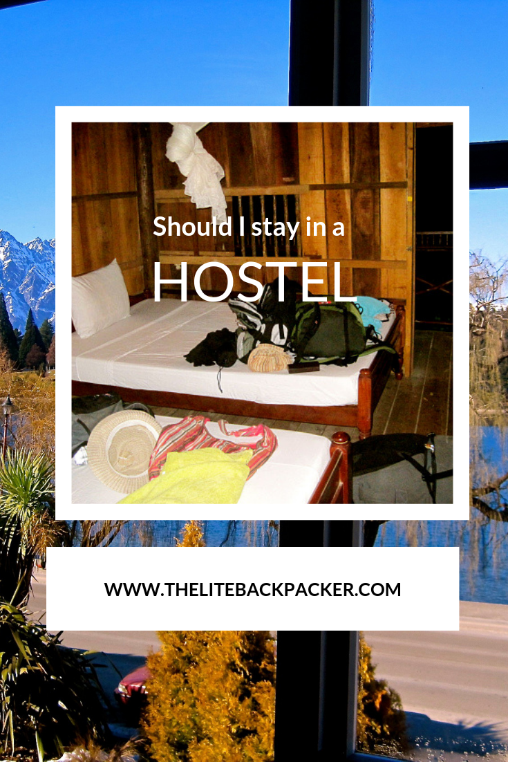 Should I stay in a hostel?