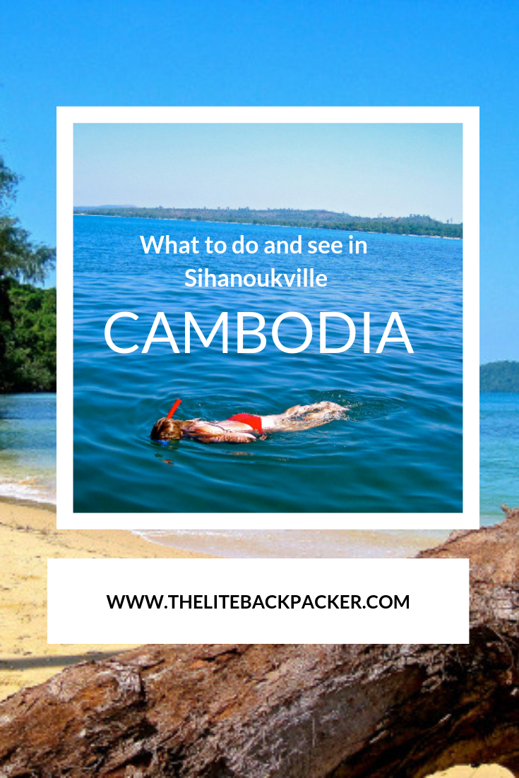 What to do, see and eat? Sihanoukville!
