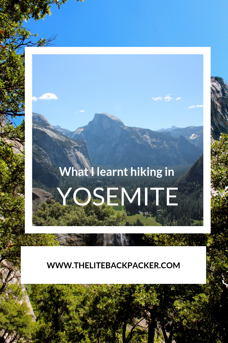 What I Learnt Hiking in Yosemite – Green Tortoise