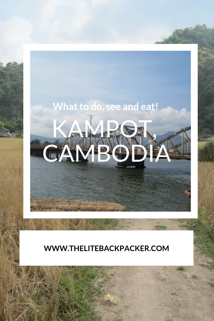 What to do, see and eat? Kampot!