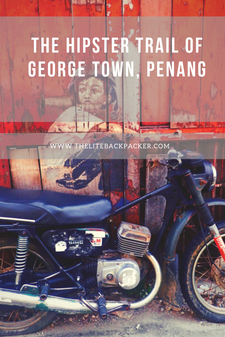 The Hipster Trail of George Town