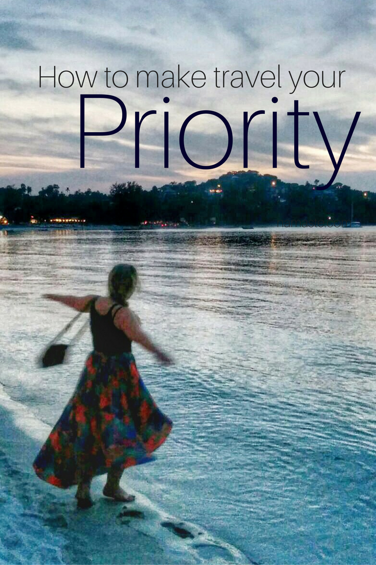 How to Create your Priority List for Travel