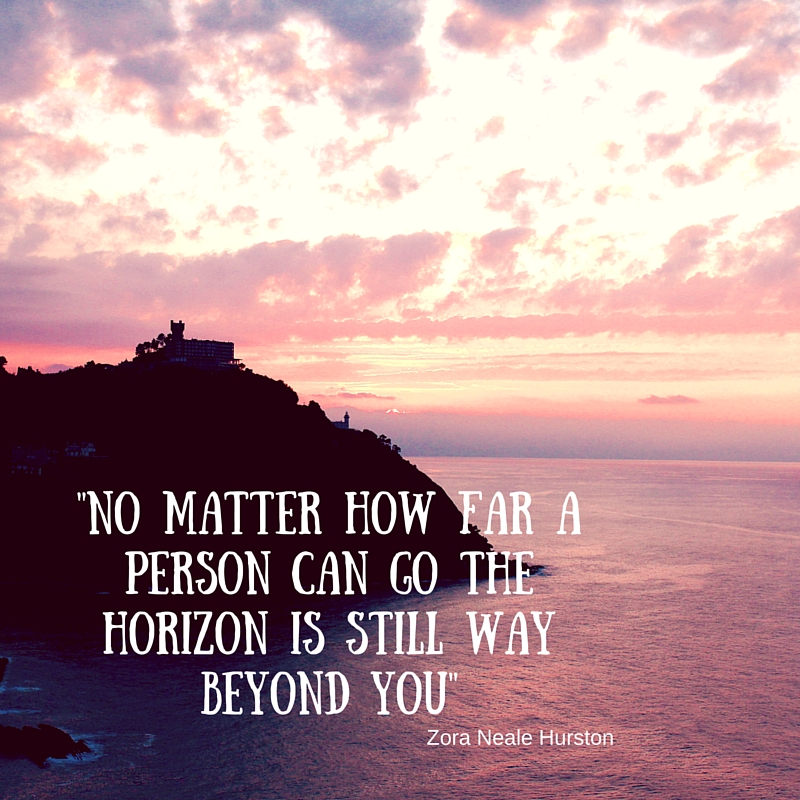 No matter how far a person can go the horizon is still way beyond you