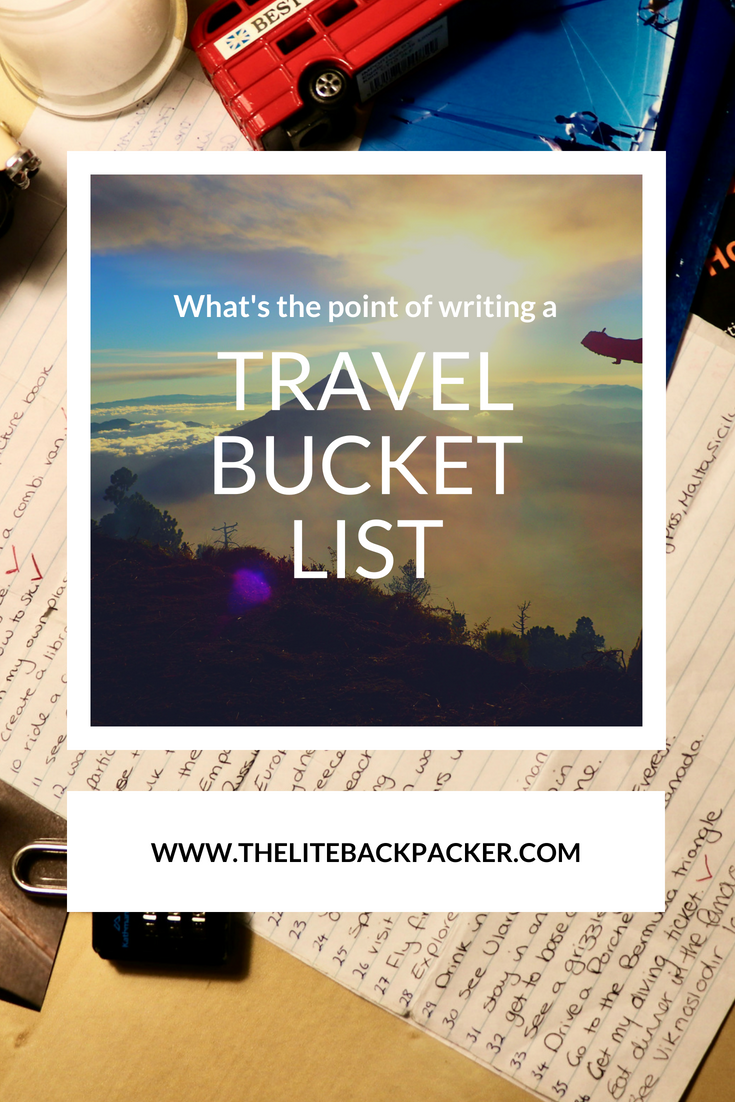 What's the Point in Writing a Bucket List?