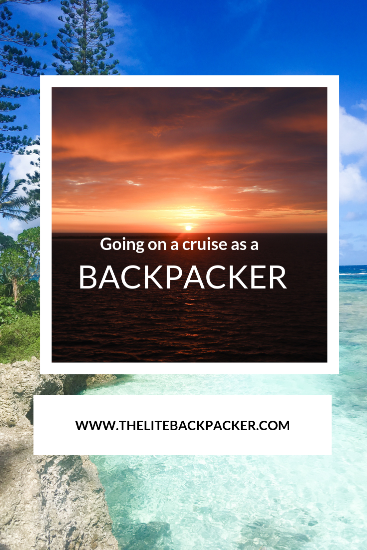 Is cruising for a backpacker